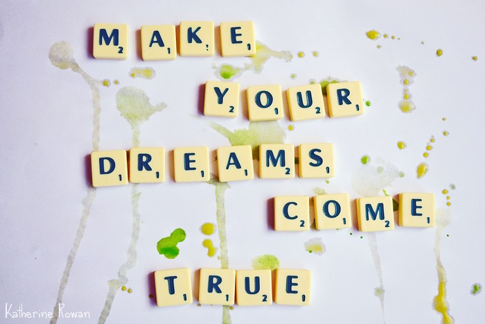 how to make your dreams come true book